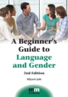 A Beginner's Guide to Language and Gender - Book