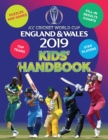ICC Cricket World Cup England & Wales 2019 Kids' Handbook : Star players and top teams, puzzles and games, fill-in results charts - Book