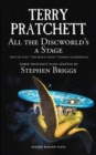All the Discworld's a Stage: Volume 1 : Unseen Academicals; Feet of Clay; The Rince Cycle - Book