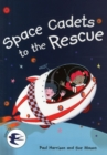 Space Cadets to the Rescue - Book