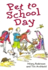 Pet to School Day : Magpies Level 3 - Book