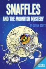 Snaffles and the Moonfish Mystery - Book