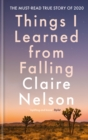 Things I Learned From Falling : The must-read true story of 2020 - eBook