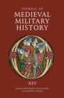 Journal of Medieval Military History - Volume XIV - Book