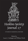 The Haskins Society Journal 27 - 2015. Studies in Medieval History - Book