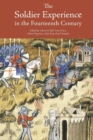 The Soldier Experience in the Fourteenth Century - Book