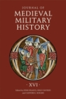 Journal of Medieval Military History - Volume XVI - Book