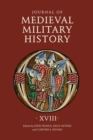 Journal of Medieval Military History - Volume XVIII - Book