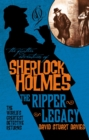 Further Adventures of Sherlock Holmes : The Ripper Legacy - Book