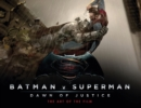 Batman v Superman: Dawn of Justice : The Art of the Film - Book