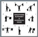 Semaphore Alphabet : And Numeral Signs for the Army - Book
