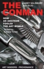 The Conman : How an Amateur Fooled the Art World - Book