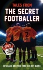 Tales from the Secret Footballer - eBook