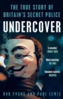 Undercover : The True Story of Britain's Secret Police - Book