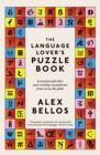 The Language Lover's Puzzle Book : Lexical perplexities and cracking conundrums from across the globe - Book