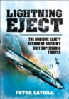Lightning Eject : The Dubious Safety Record of Britains Only Supersonic Fighter - eBook