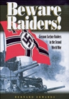 Beware Raiders! : German Surface Raiders in the Second World War - eBook