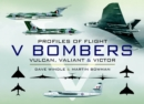 V Bombers : Vulcan, Valiant and Victor - eBook