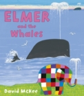 Elmer and the Whales - Book