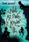 Not As We Know It - Book