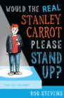 Would the Real Stanley Carrot Please Stand Up? - Book