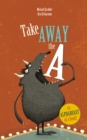 Take Away the A - Book