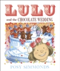 Lulu and the Chocolate Wedding - Book