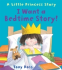 I Want a Bedtime Story! - Book