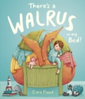 There's a Walrus in My Bed! - Book
