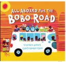 All Aboard for the Bobo Road - Book