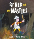 Sir Ned and the Nasties - Book