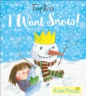 I Want Snow! - Book