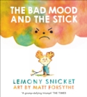 The Bad Mood and the Stick - Book