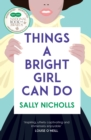 Things a Bright Girl Can Do - Book