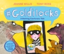 Goldilocks (A Hashtag Cautionary Tale) - Book
