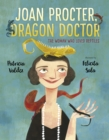 Joan Procter, Dragon Doctor : The Woman Who Loved Reptiles - Book
