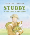 Stubby: A True Story of Friendship - Book
