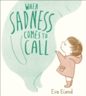 When Sadness Comes to Call - Book