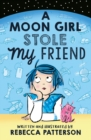 A Moon Girl Stole My Friend - Book