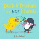 Duck and Penguin Are Not Friends - Book