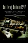 Battle of Britain 1917 : The First Heavy Bomber Raids on England - eBook