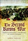 The Second Baron's War : Simon de Montfort & the Battles of Lewes & Evesham - eBook