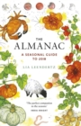 The Almanac : A Seasonal Guide to 2018 - Book