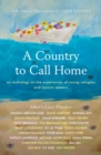 A Country to Call Home: An anthology on the experiences of young refugees and asylum seekers - Book