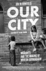 Our City : Migrants and the Making of Modern Birmingham - eBook