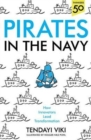Pirates In The Navy : How Innovators Lead Transformation - Book