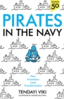 Pirates In The Navy : How Innovators Lead Transformation - eBook