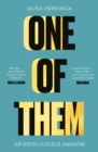 One of Them : An Eton College Memoir - eBook