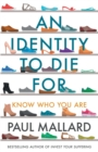 An Identity to Die For : Know Who You Are - Book