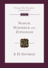 Nahum, Habakkuk and Zephaniah : An Introduction And Commentary - Book